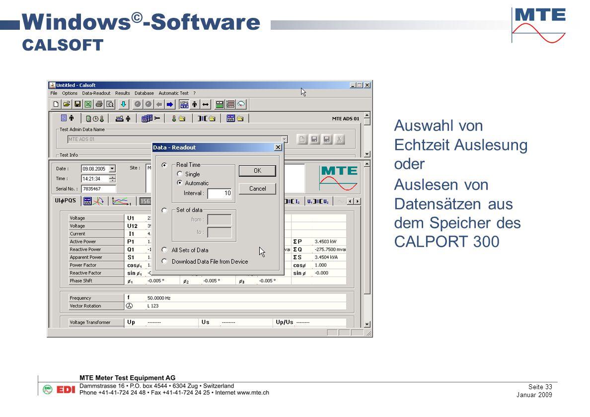 Windows © -Software CALSOFT Auswahl von Echtzeit Auslesung oder Auslesen von Datensätzen aus dem Speicher des CALPORT 300 Seite 33 Januar 2009