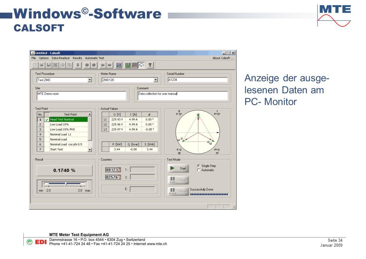 Windows © -Software CALSOFT Anzeige der ausge- lesenen Daten am PC- Monitor Seite 34 Januar 2009