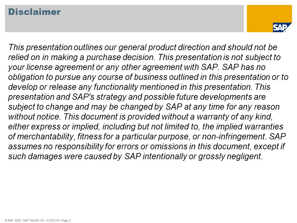 © SAP 2008 / SAP TechEd 08 / Page 3 1.SAP Landscape management: Administration and monitoring 2.SAP NetWeaver Administrator for Java administration 3.SAP NetWeaver Administrator for Java monitoring 4.SAP NetWeaver Administrator: new 7.0 features and 7.1 roadmap 5.Summary Agenda