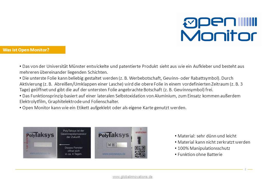 Einführung im Markt 3 1.Schritt: Open Monitor als Gewinnspielprozessor, Rabattfenster oder Produktankündigung (verfügbar).