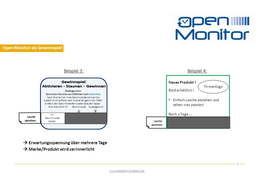 Open Monitor als Gewinnspiel  Erwartungsspannung über mehrere Tage  Marke/Produkt wird verinnerlicht 6 www.globalinnovations.de RlM5h Zusatzgewinn: Gewinnen Sie eine von 10 Reisen nach Australien Nach Erscheinen Ihres Gewinncodes können Sie zusätzlich eine Reise nach Australien gewinnen.