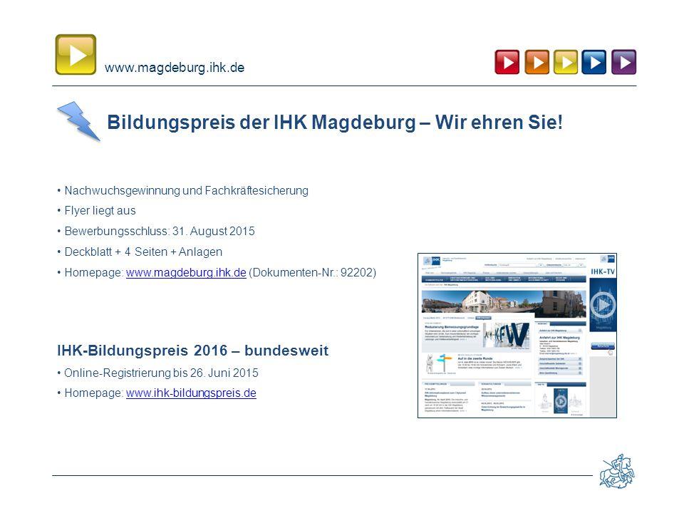 www.magdeburg.ihk.de Bildungspreis der IHK Magdeburg – Wir ehren Sie.