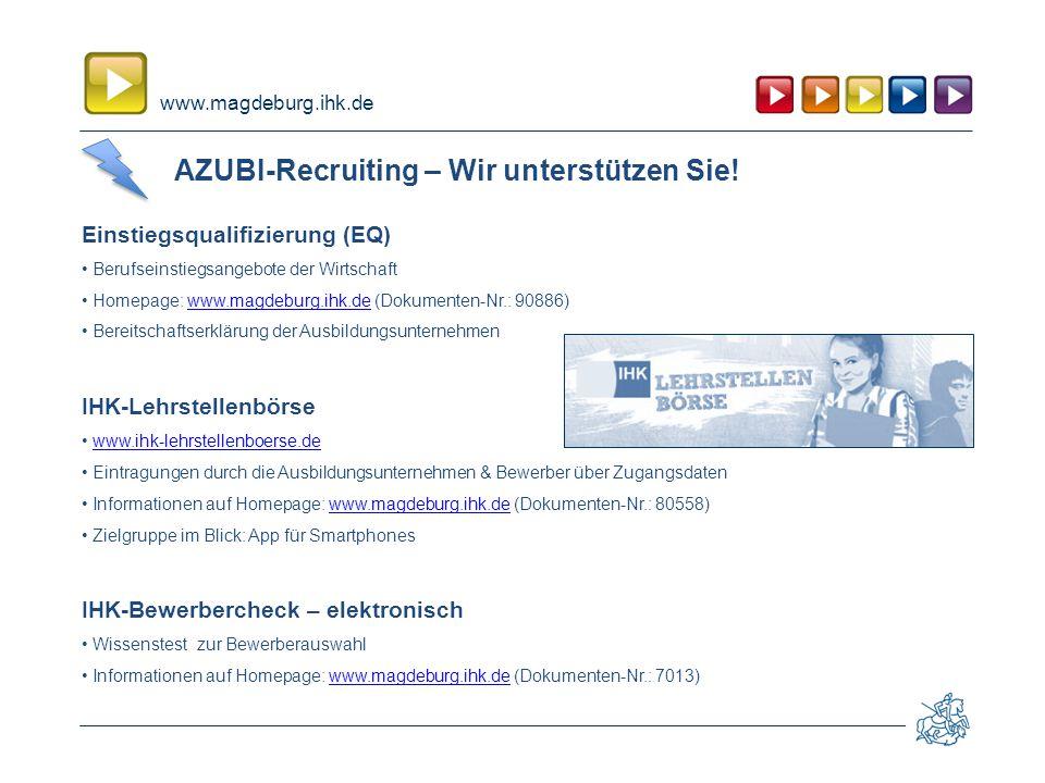 www.magdeburg.ihk.de AZUBI-Recruiting – Wir unterstützen Sie.