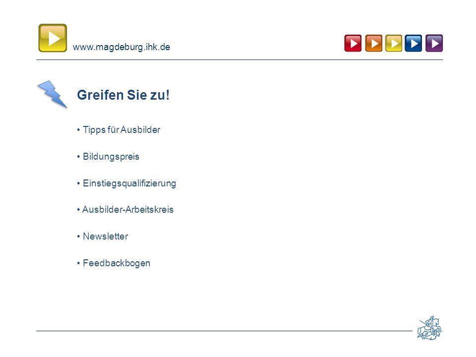 www.magdeburg.ihk.de Greifen Sie zu.