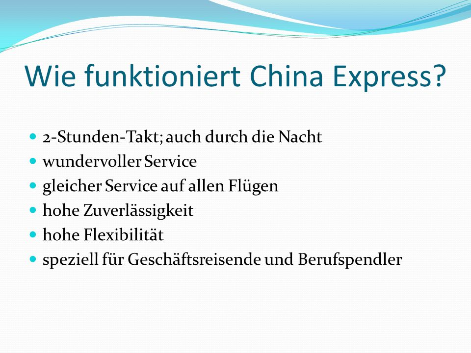 Was bietet China Express.