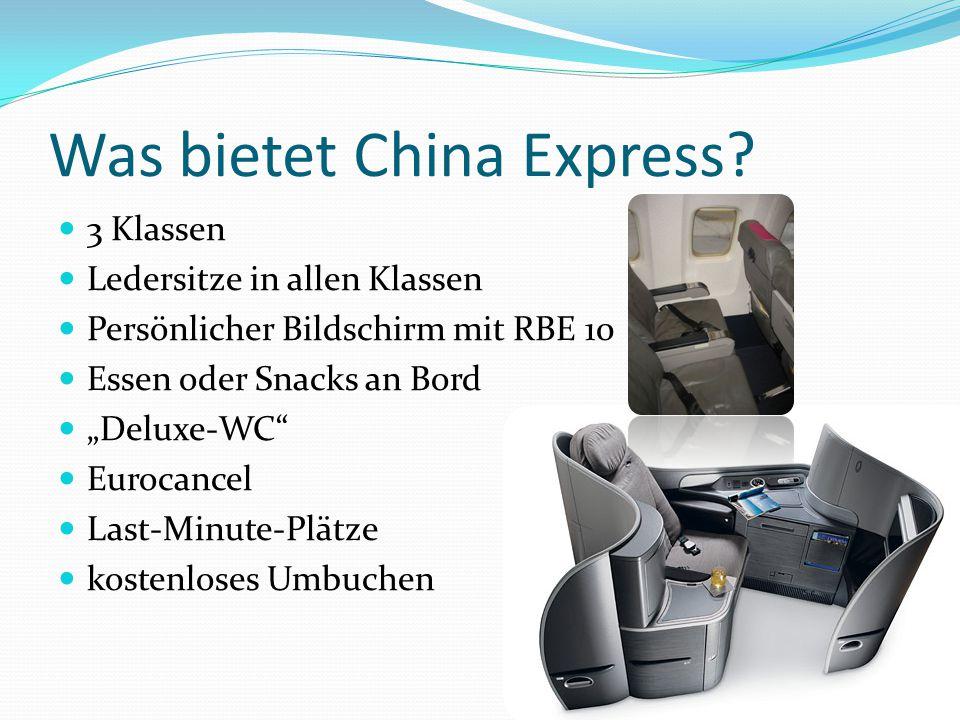 Wo gibt es China Express.Liniennetz China Express Abflug immer zur geraden Stunde ab Peking bzw.