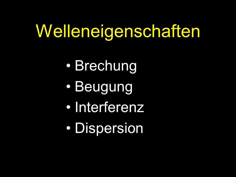 Brechung Def.: Tritt Licht von einem Medium in ein anderes über, dann ändert es mit der Ausbreitungsgeschwindigkeit auch die Ausbreitungsrichtung.