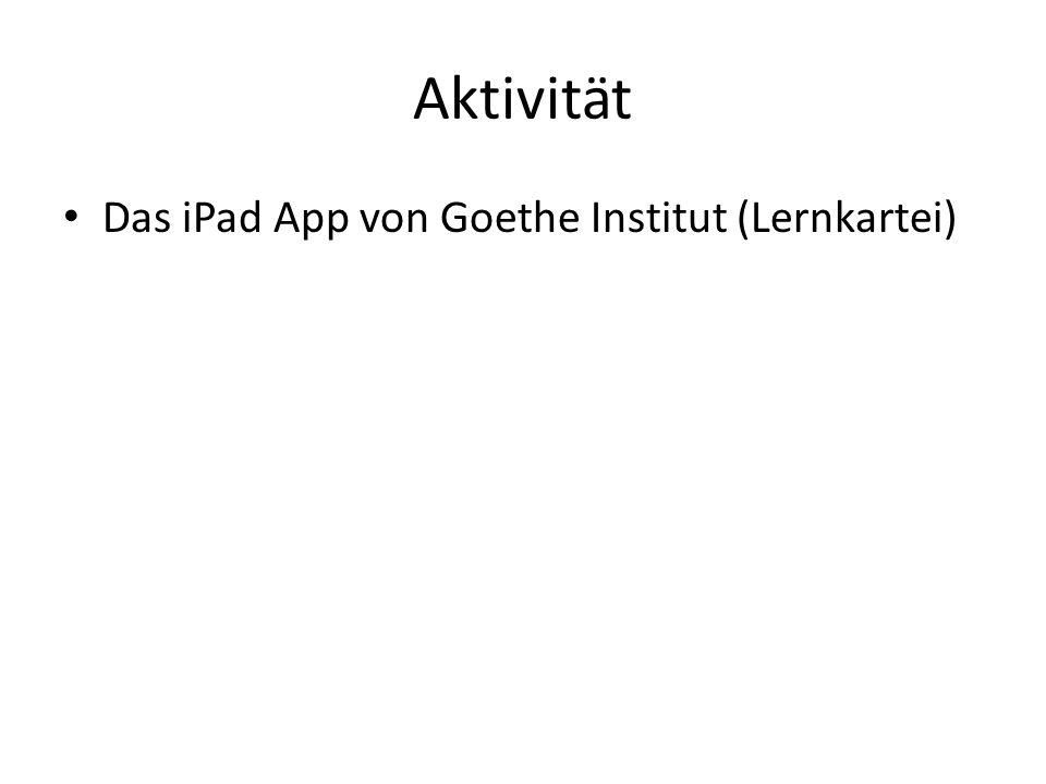 Aktivität Das iPad App von Goethe Institut (Lernkartei)