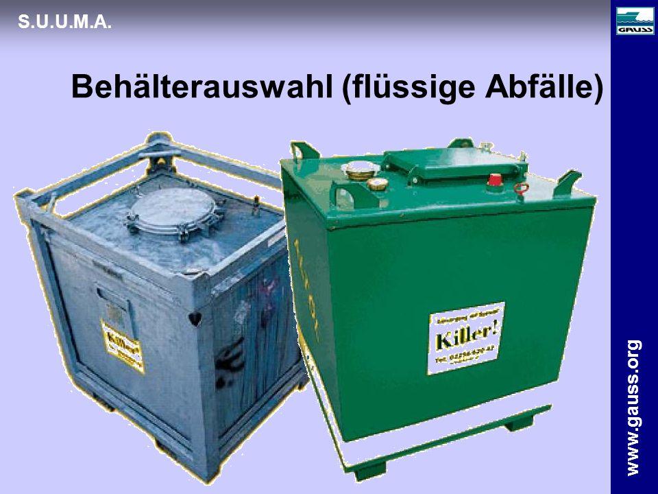 www.gauss.org S.U.U.M.A. Behälterauswahl (flüssige Abfälle)
