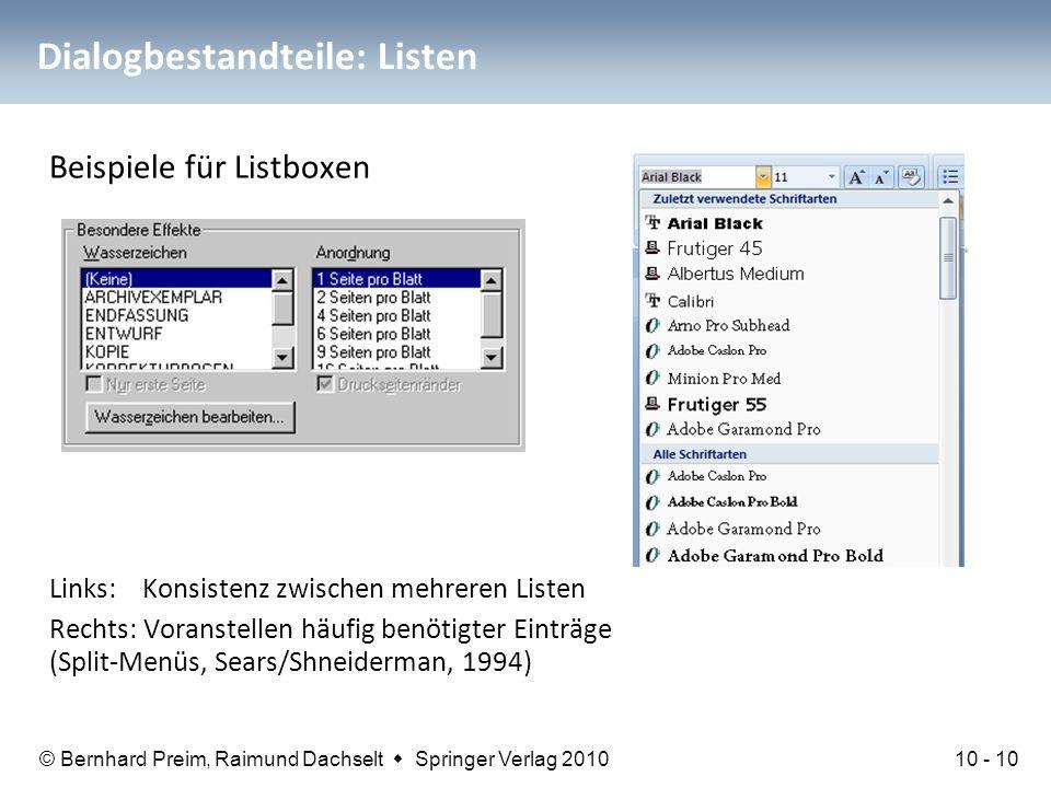 © Bernhard Preim, Raimund Dachselt  Springer Verlag 2010 Dialogbestandteile: Listen Beispiele für Listboxen Links: Konsistenz zwischen mehreren Liste