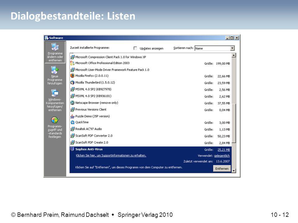 © Bernhard Preim, Raimund Dachselt  Springer Verlag 2010 Dialogbestandteile: Listen In-Place-Editing auf Basis von Listen (Windows Systemsteuerung) 1
