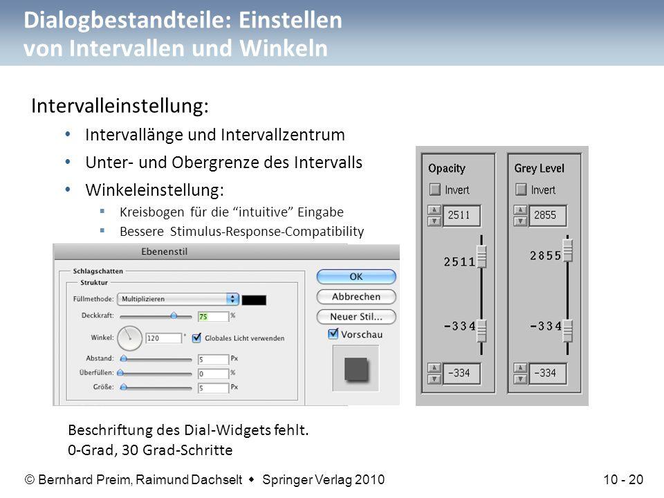 © Bernhard Preim, Raimund Dachselt  Springer Verlag 2010 Dialogbestandteile: Einstellen von Intervallen und Winkeln Intervalleinstellung: Intervallän