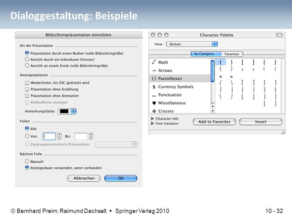 © Bernhard Preim, Raimund Dachselt  Springer Verlag 2010 Dialoggestaltung: Beispiele 10 - 32