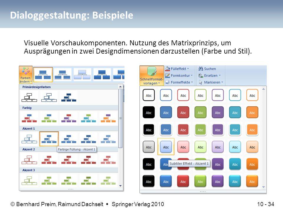 © Bernhard Preim, Raimund Dachselt  Springer Verlag 2010 Dialoggestaltung: Beispiele Visuelle Vorschaukomponenten. Nutzung des Matrixprinzips, um Aus