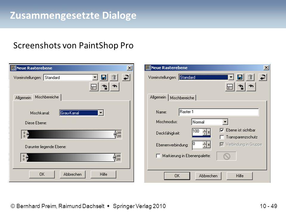 © Bernhard Preim, Raimund Dachselt  Springer Verlag 2010 Zusammengesetzte Dialoge Screenshots von PaintShop Pro 10 - 49