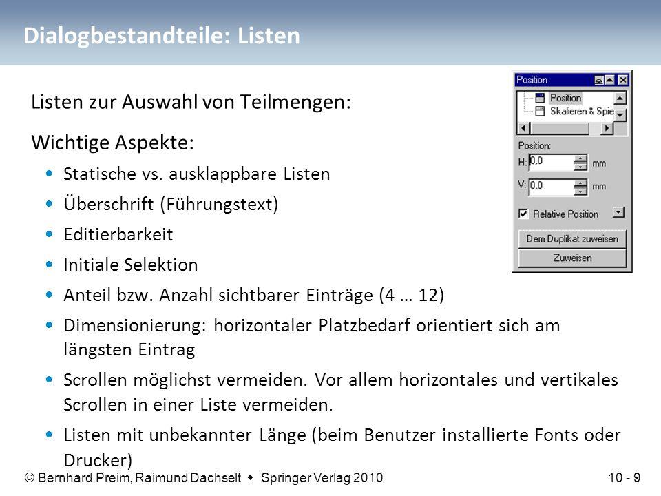© Bernhard Preim, Raimund Dachselt  Springer Verlag 2010 Dialogbestandteile: Listen Listen zur Auswahl von Teilmengen: Wichtige Aspekte: Statische vs