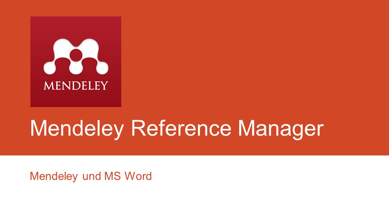 Mendeley Reference Manager Mendeley und MS Word