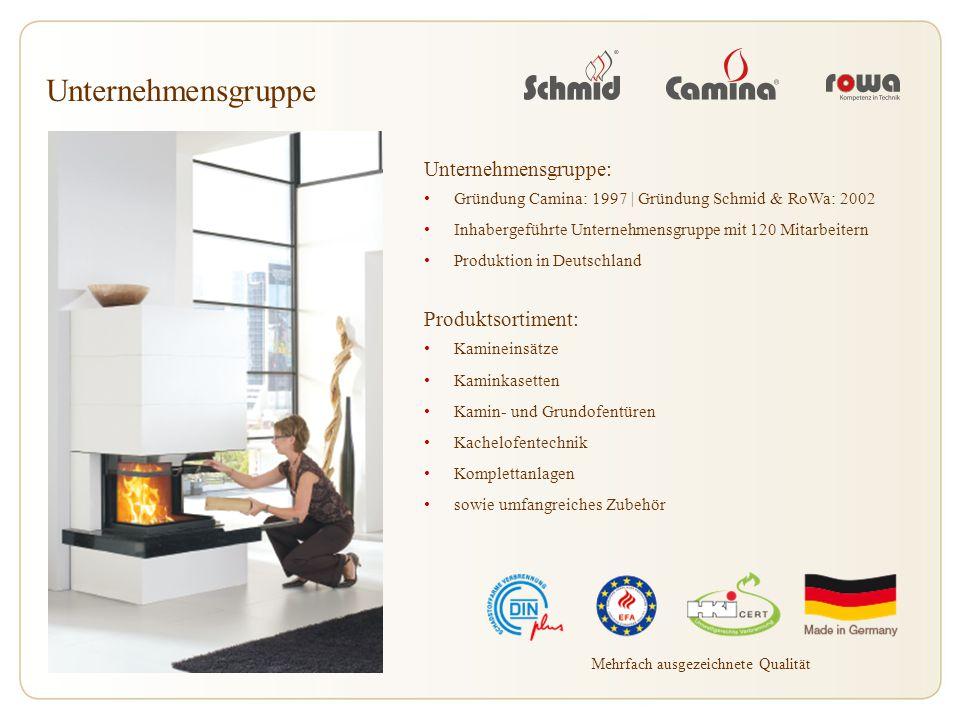 Unternehmensgruppe: Gründung Camina: 1997 | Gründung Schmid & RoWa: 2002 Inhabergeführte Unternehmensgruppe mit 120 Mitarbeitern Produktion in Deutsch