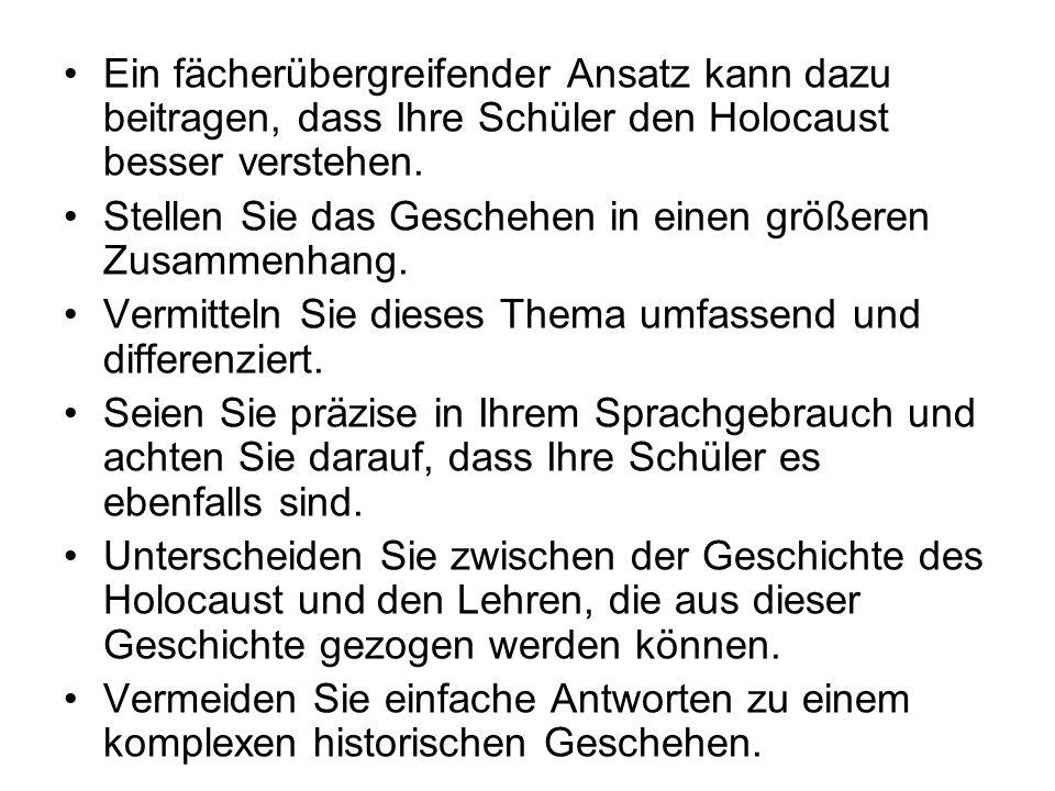Ein fächerübergreifender Ansatz kann dazu beitragen, dass Ihre Schüler den Holocaust besser verstehen.
