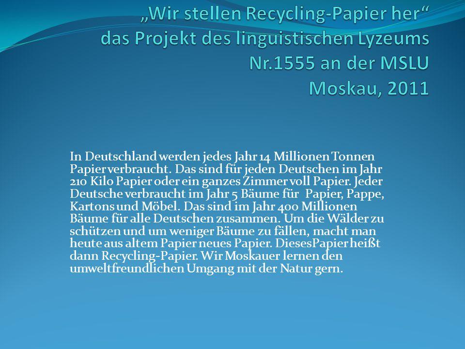 In Deutschland werden jedes Jahr 14 Millionen Tonnen Papier verbraucht. Das sind für jeden Deutschen im Jahr 210 Kilo Papier oder ein ganzes Zimmer vo