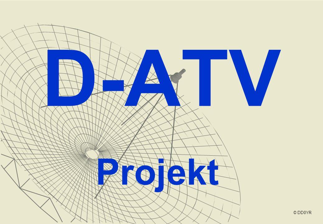 D-ATV Projekt © DD0YR