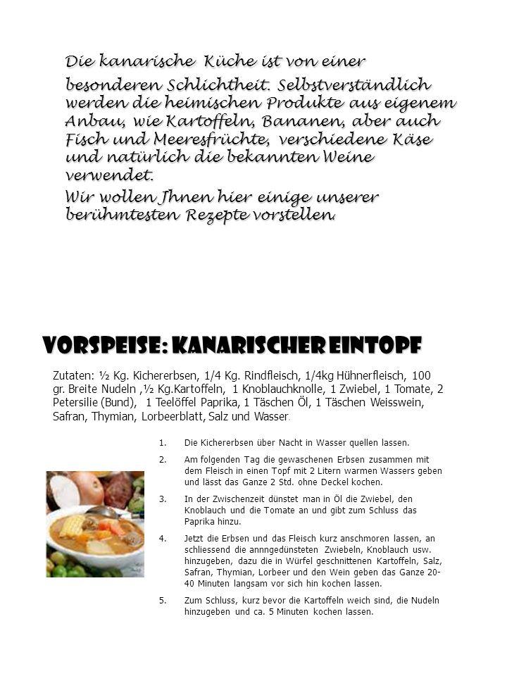 Fritierter Fisch Zutaten: 8 Chicharritos (kleine sardinenähnliche Fische) oder, 4 mittelgrosse Chicharritos, Mehl, Salz, Olivenöl zum fritieren, 2 Knoblauchzehen 1.Den Fisch filetieren salzen und pfeffern und in Mehl wenden.