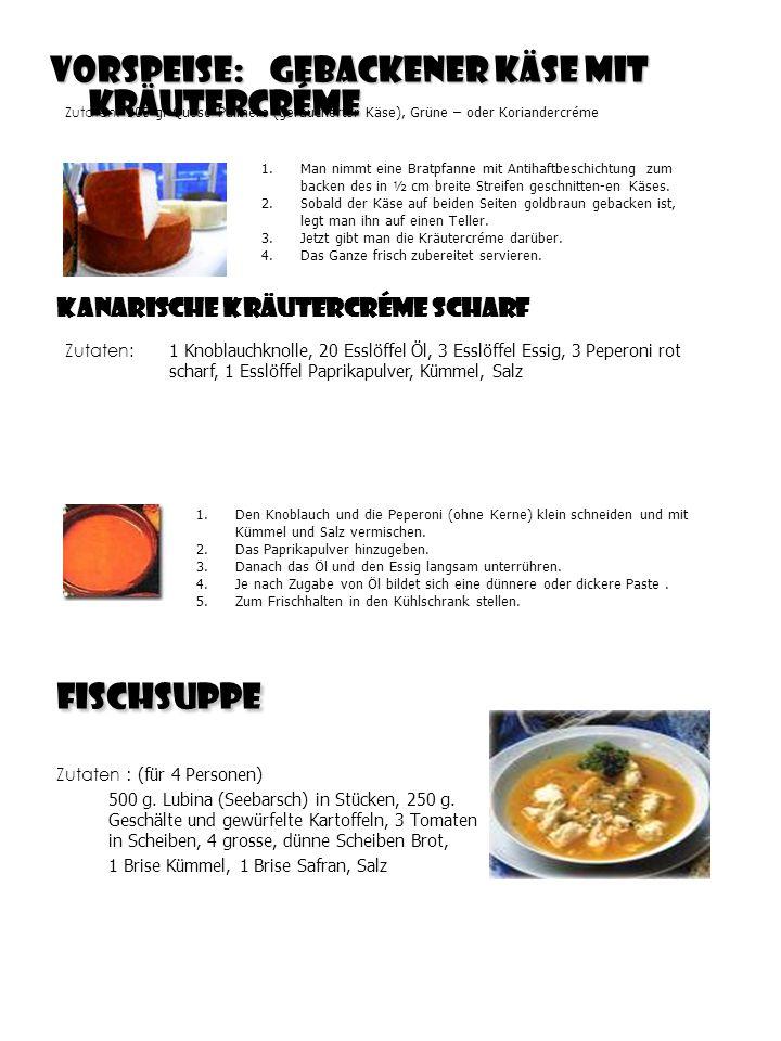 Vorspeise: Gebackener Käse mit Kräutercréme Zutaten : (für 4 Personen) 500 g.