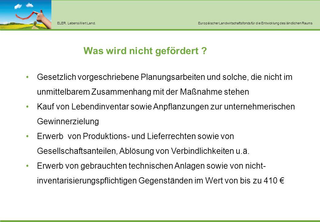 ELER. LebensWert Land.Europäischer Landwirtschaftsfonds für die Entwicklung des ländlichen Raums Gesetzlich vorgeschriebene Planungsarbeiten und solch