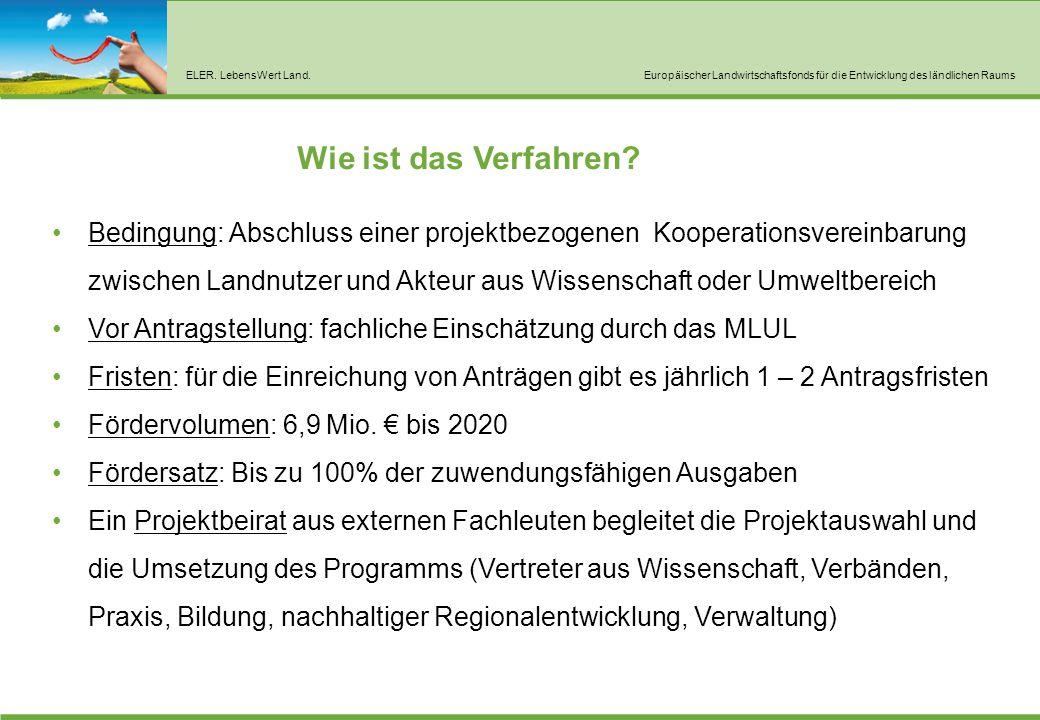 ELER. LebensWert Land.Europäischer Landwirtschaftsfonds für die Entwicklung des ländlichen Raums Bedingung: Abschluss einer projektbezogenen Kooperati