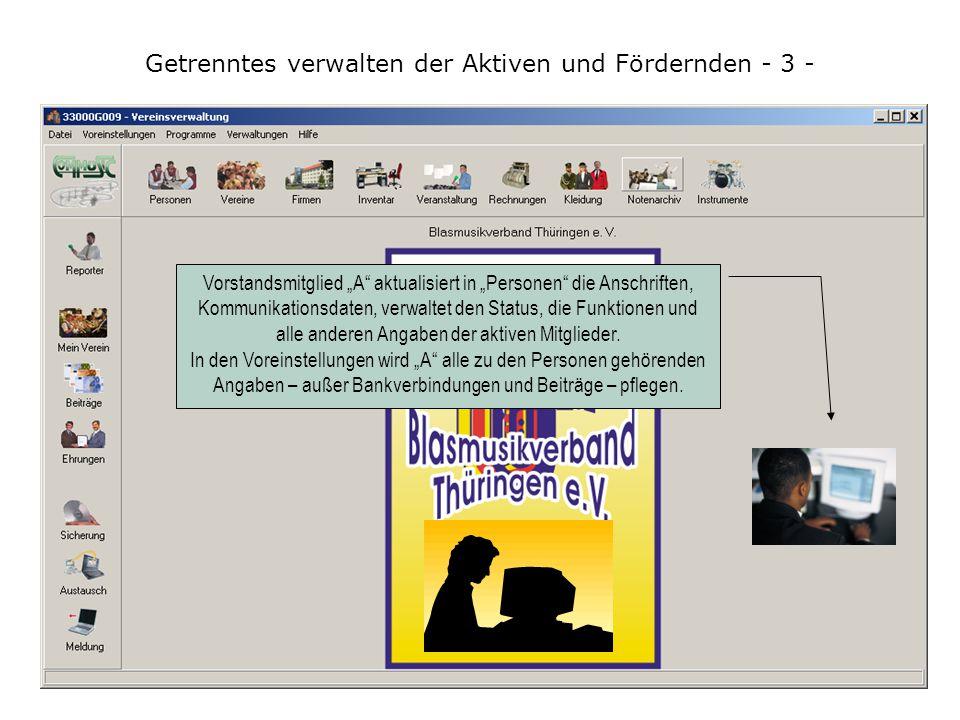 """Getrenntes verwalten der Aktiven und Fördernden - 13 - Öffnen Sie hier die Dialogbox """"Datei einfügen und fügen Sie aus dem Ordner Ihrer Wahl die Datenaustauschdatei an."""