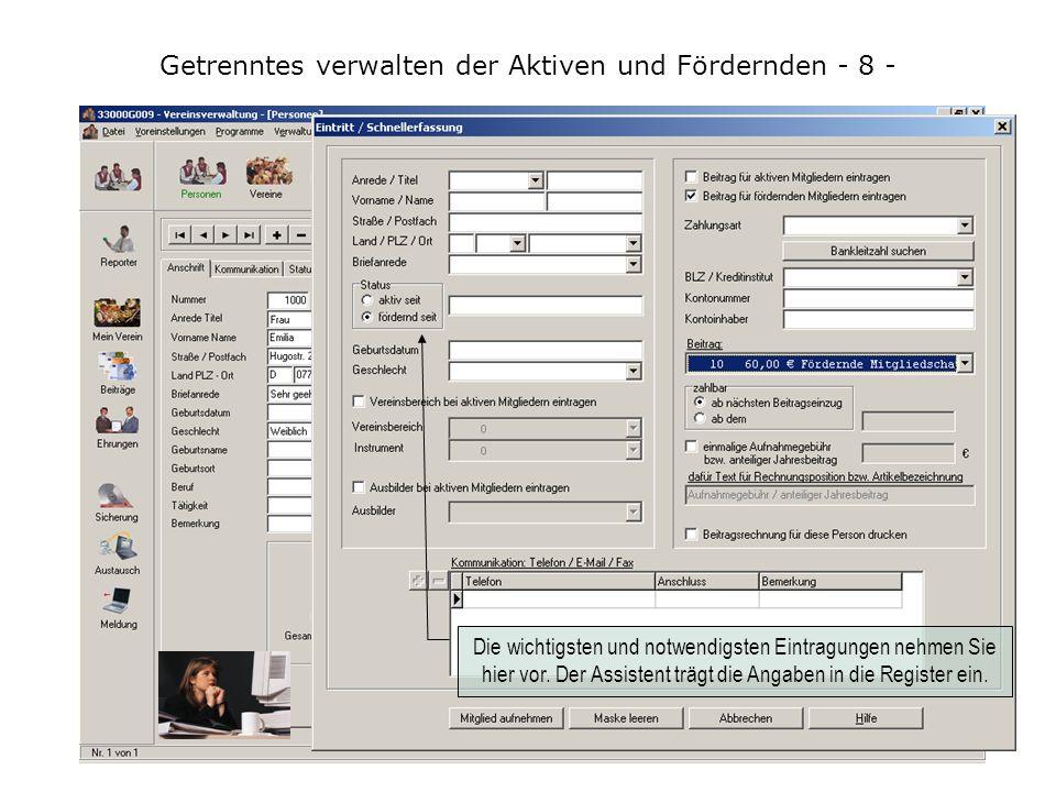 """Getrenntes verwalten der Aktiven und Fördernden - 7 - Der Arbeitsplatz wird eingerichtet. Im Register """"Register"""" schaltet """"C"""" alle Register aus, die s"""