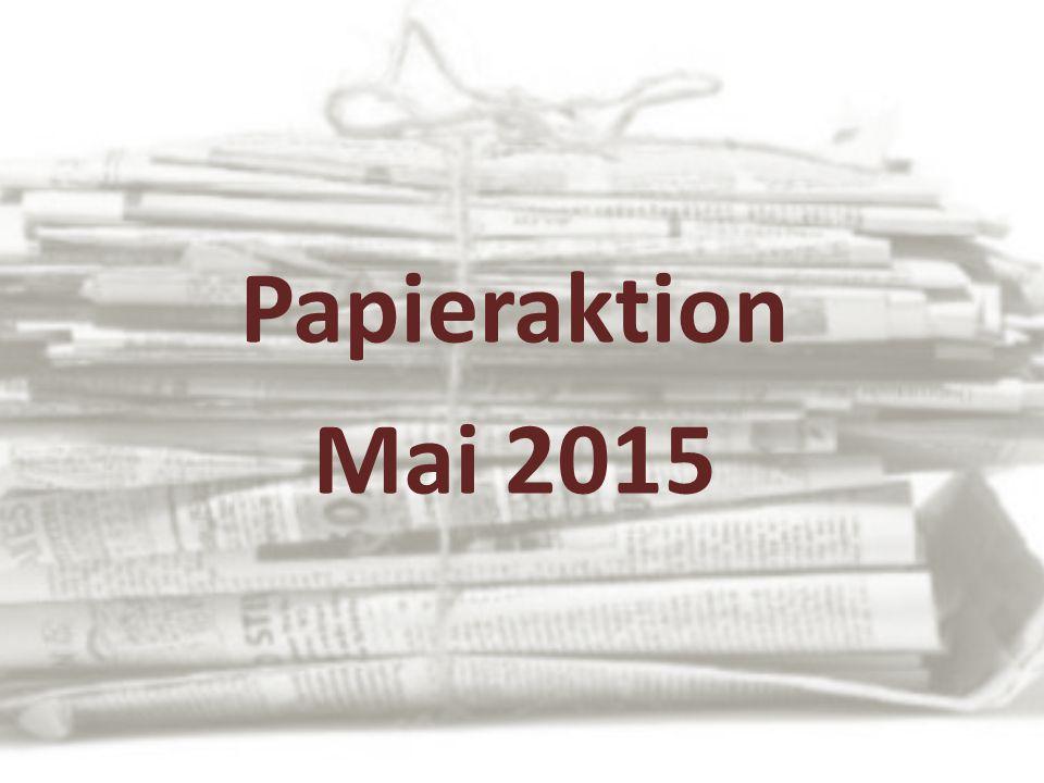 Papieraktion Mai 2015