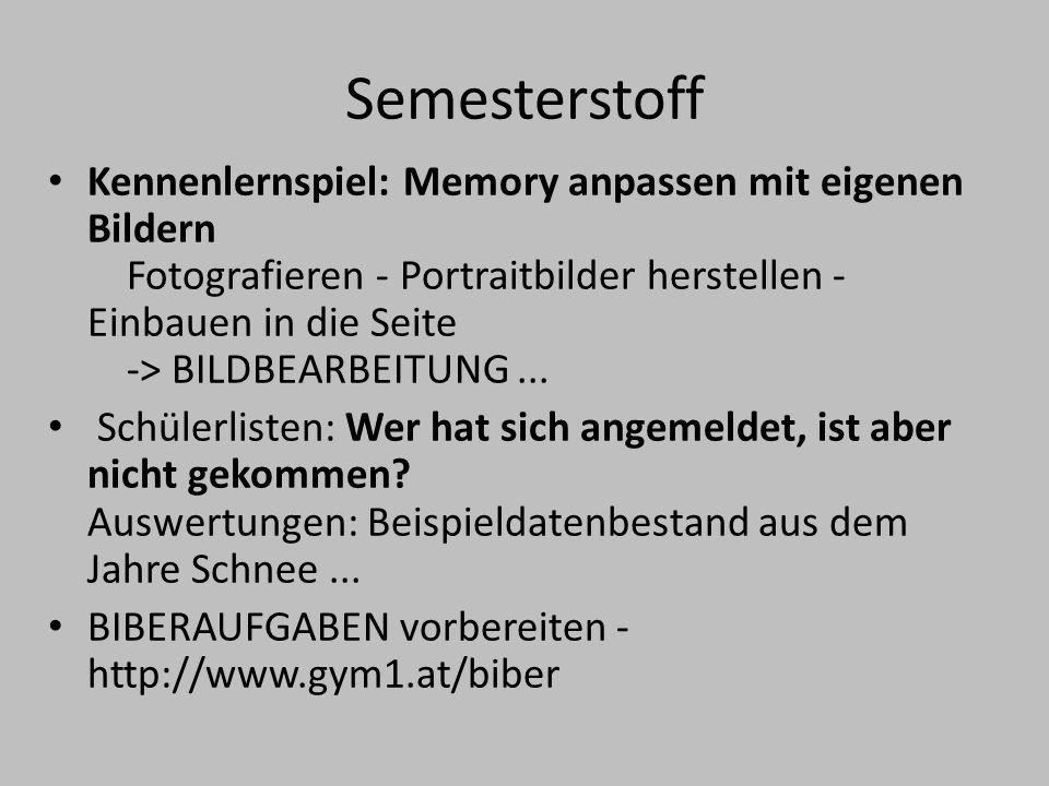 Semesterstoff Kennenlernspiel: Memory anpassen mit eigenen Bildern Fotografieren - Portraitbilder herstellen - Einbauen in die Seite -> BILDBEARBEITUN
