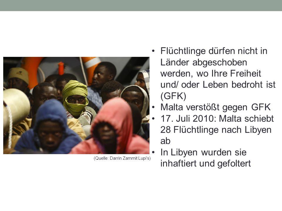 Flüchtlinge dürfen nicht in Länder abgeschoben werden, wo Ihre Freiheit und/ oder Leben bedroht ist (GFK) Malta verstößt gegen GFK 17.