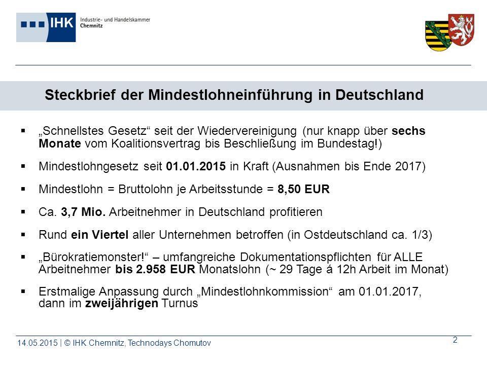 © IHK | Chemnitz, Technodays Chomutov14.05.2015 3 Negativer Einfluss v.a.