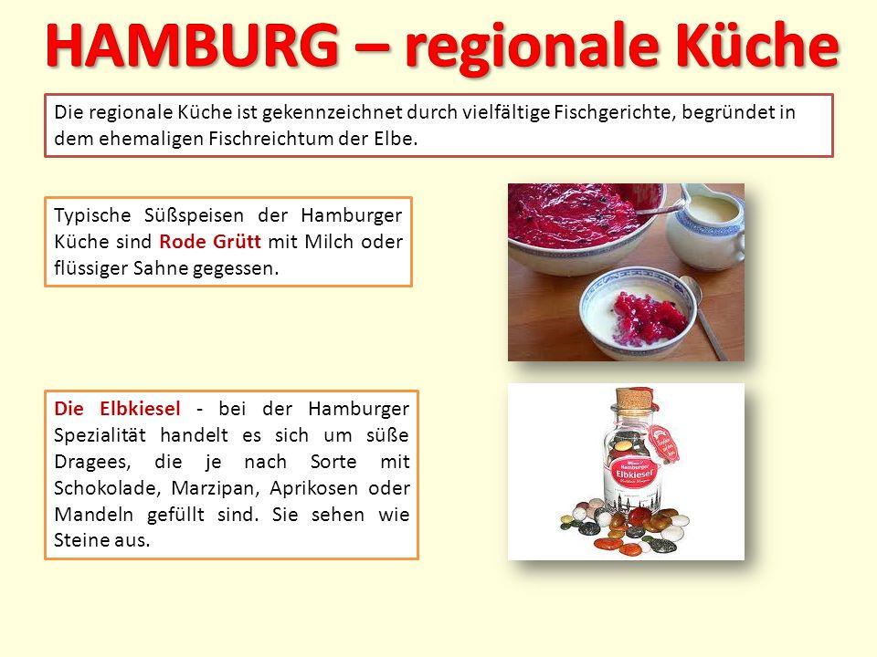Die regionale Küche ist gekennzeichnet durch vielfältige Fischgerichte, begründet in dem ehemaligen Fischreichtum der Elbe.