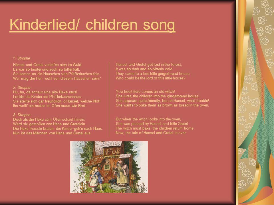 Kinderlied/ children song 1. Strophe Hänsel und Gretel verliefen sich im Wald.