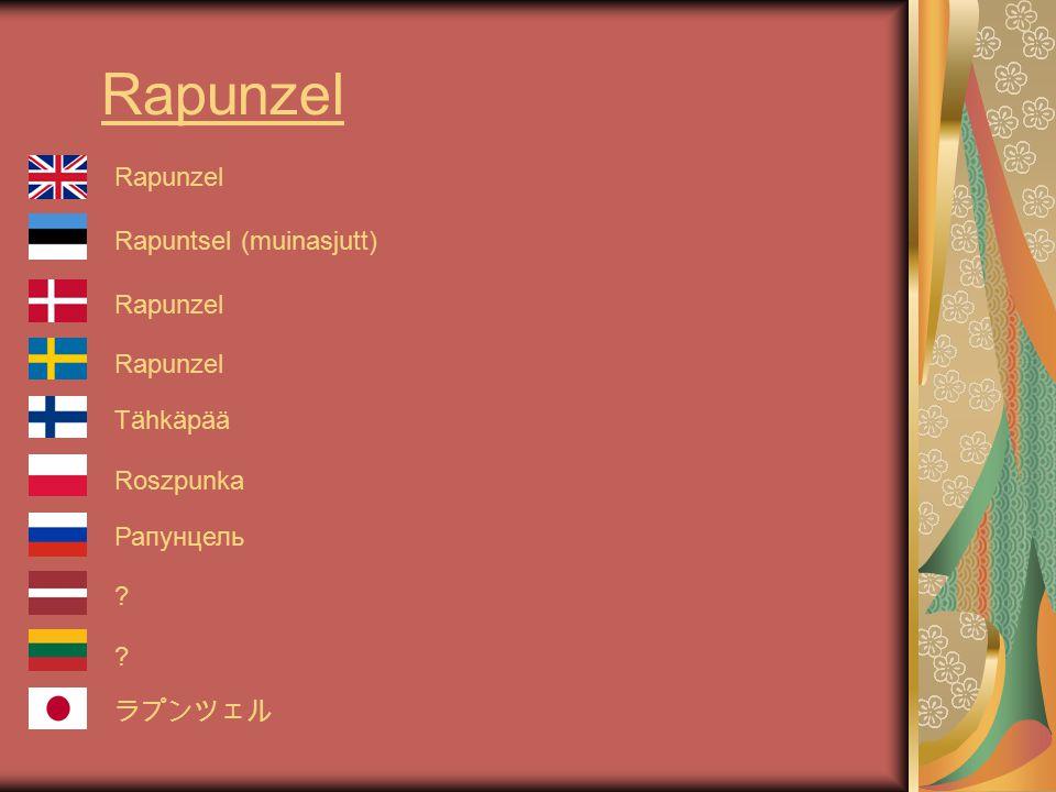 Rapunzel Rapuntsel (muinasjutt) Rapunzel Tähkäpää Roszpunka Рапунцель ? ラプンツェル