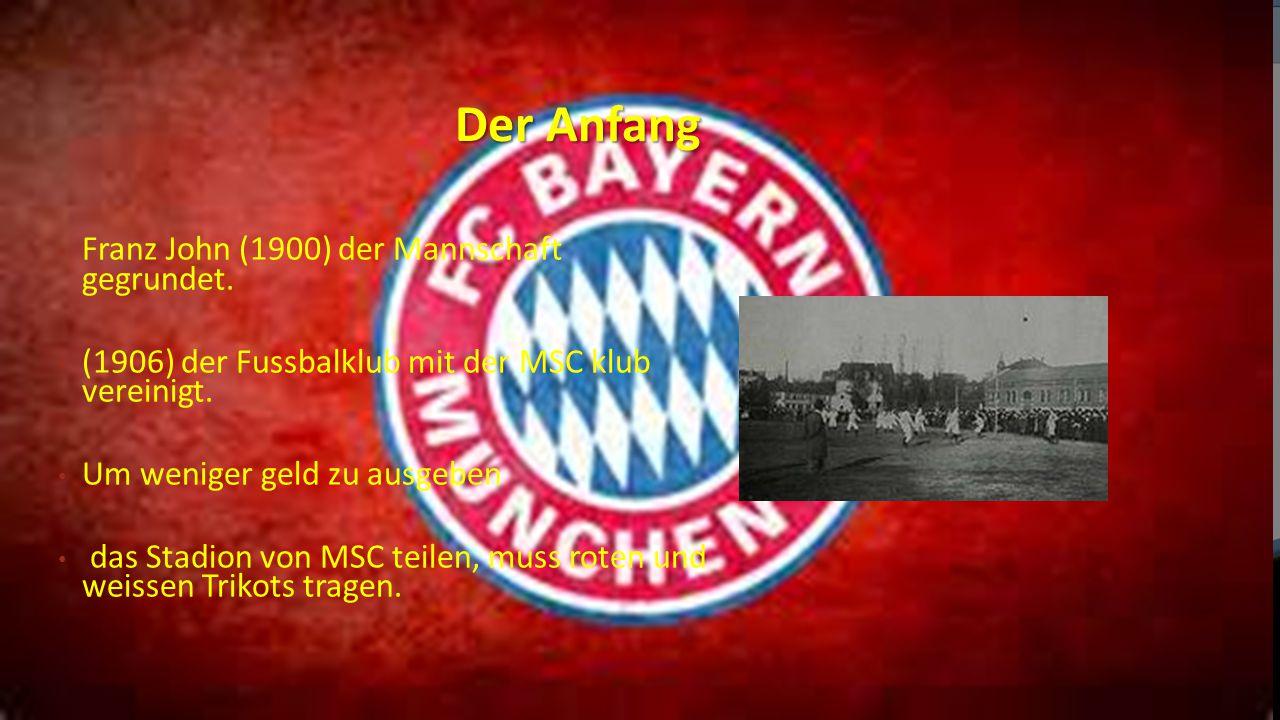 Der Anfang Franz John (1900) der Mannschaft gegrundet. (1906) der Fussbalklub mit der MSC klub vereinigt. Um weniger geld zu ausgeben das Stadion von