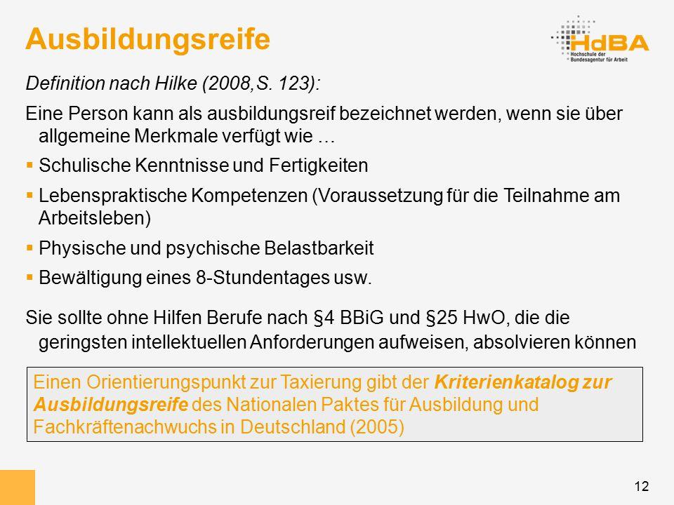 12 Ausbildungsreife Definition nach Hilke (2008,S.