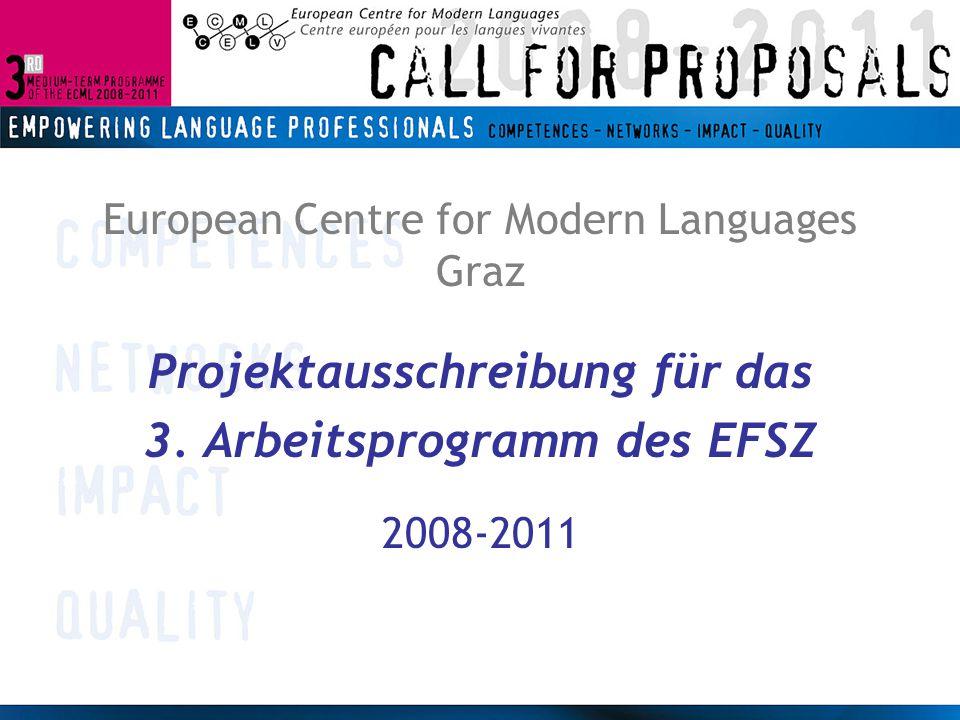 European Centre for Modern Languages Graz Projektausschreibung für das 3.