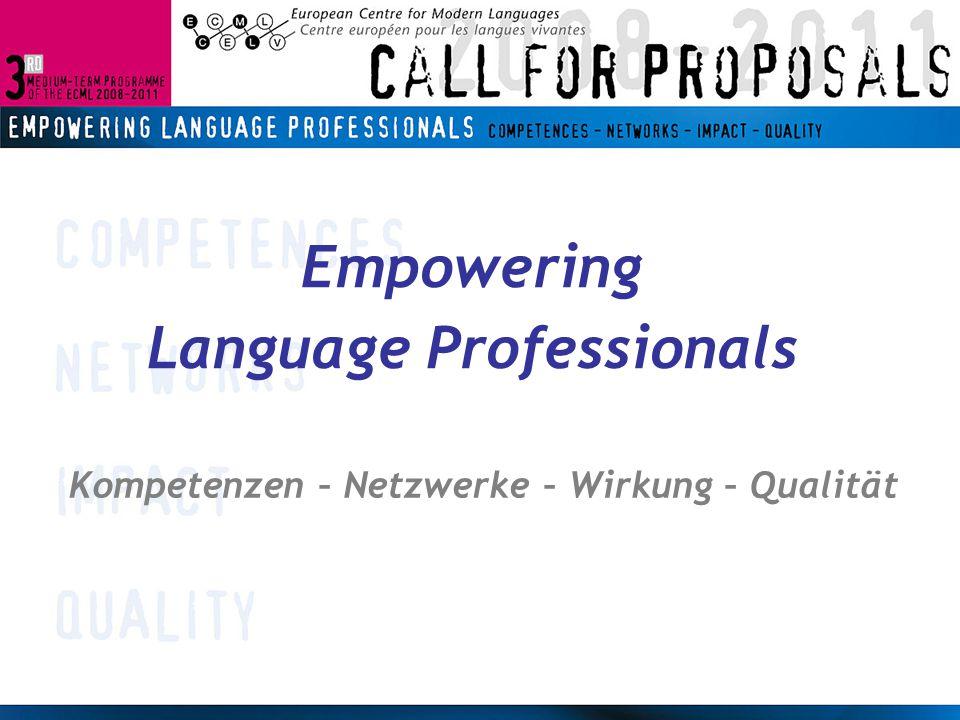 Empowering Language Professionals Kompetenzen – Netzwerke – Wirkung – Qualität