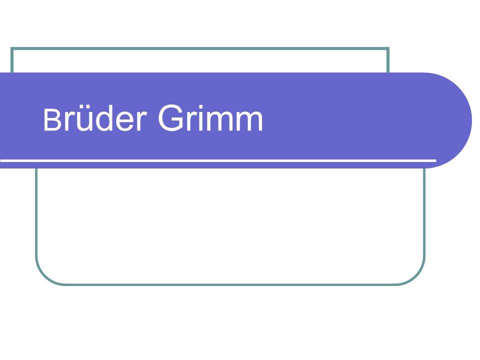 Biografie 1785 Jakob Grimm wurde in Hanau geboren.