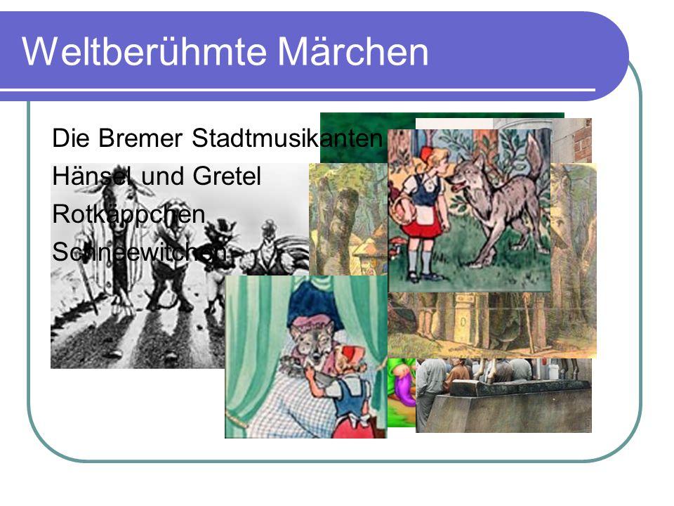 Weltberühmte Märchen Die Bremer Stadtmusikanten Hänsel und Gretel Rotkäppchen Schneewitchen