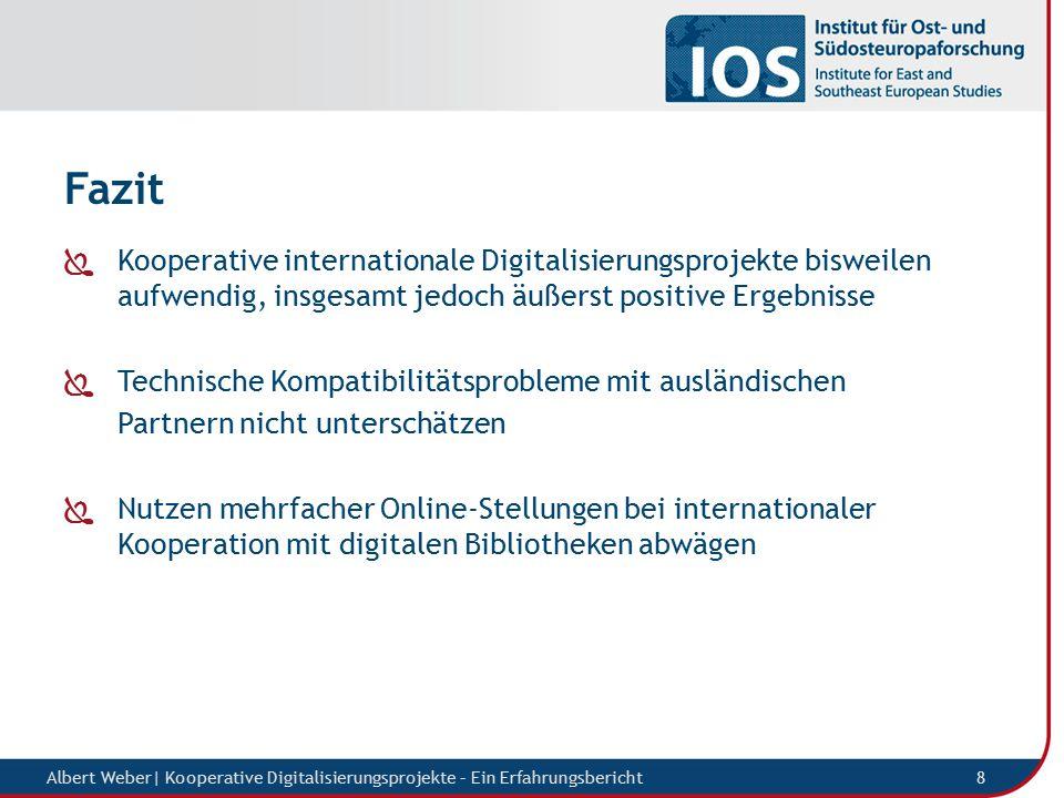 Albert Weber  Kooperative Digitalisierungsprojekte – Ein Erfahrungsbericht 9 Vielen Dank für Ihre Aufmerksamkeit.