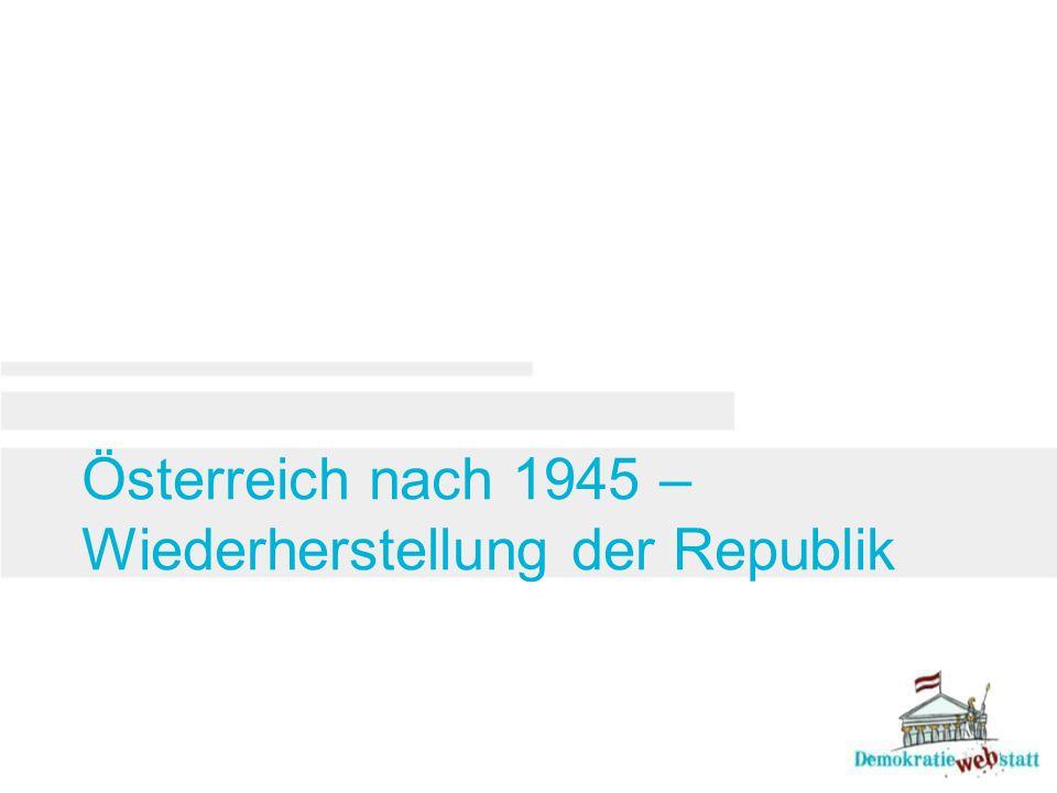 Ende der NS-Herrschaft und Neuanfang Von 1938 bis 1945 war Österreich Teil des nationalsozialistischen Deutschen Reichs.