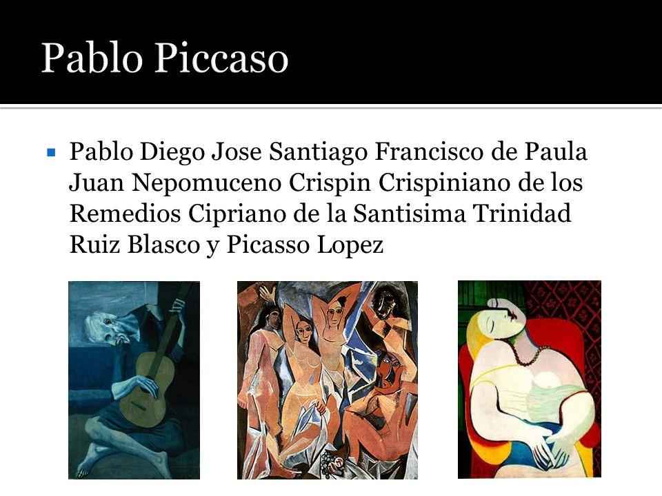  Pablo Diego Jose Santiago Francisco de Paula Juan Nepomuceno Crispin Crispiniano de los Remedios Cipriano de la Santisima Trinidad Ruiz Blasco y Pic