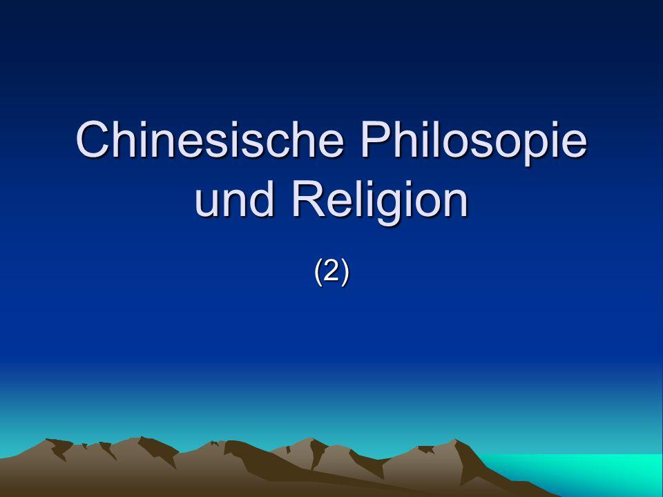 Chinesische Philosopie und Religion (2)