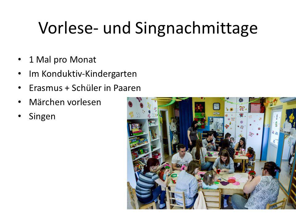 Vorlese- und Singnachmittage 1 Mal pro Monat Im Konduktiv-Kindergarten Erasmus + Schüler in Paaren Märchen vorlesen Singen