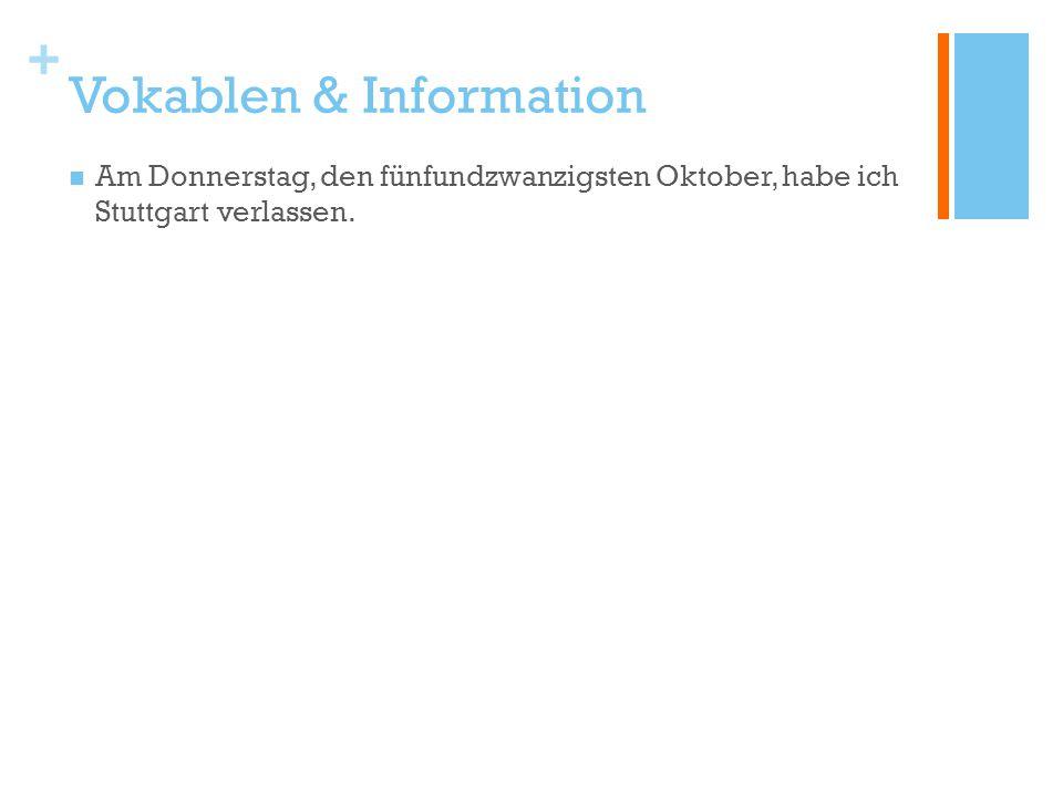 + Vokablen & Information.